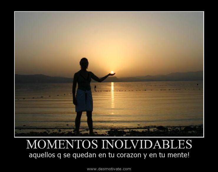 Momentos Inolvidables Desmotivatecom Frases Y