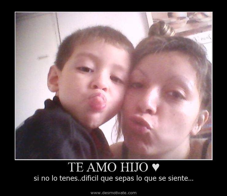 TE AMO HIJO ♥