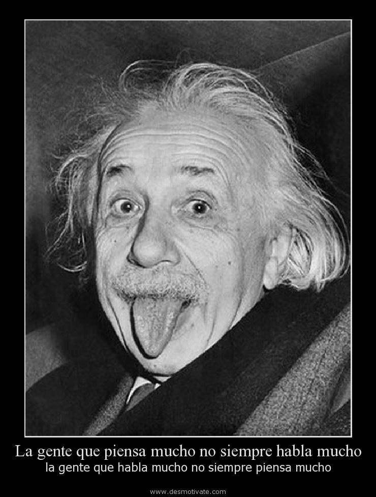 La gente que piensa mucho no siempre habla mucho - desmotivate.com ...
