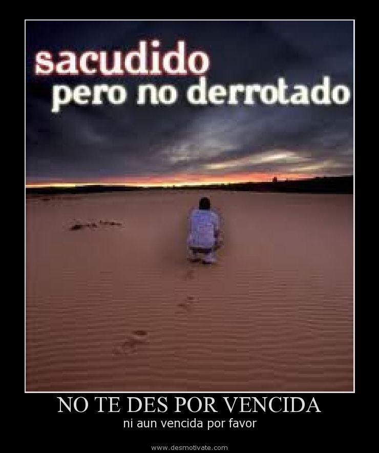 No Te Des Por Vencida Desmotivatecom Frases Y
