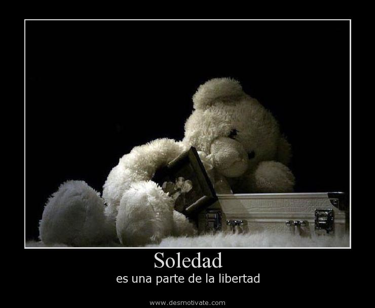 Soledad Desmotivatecom Frases Y Pensamientos De
