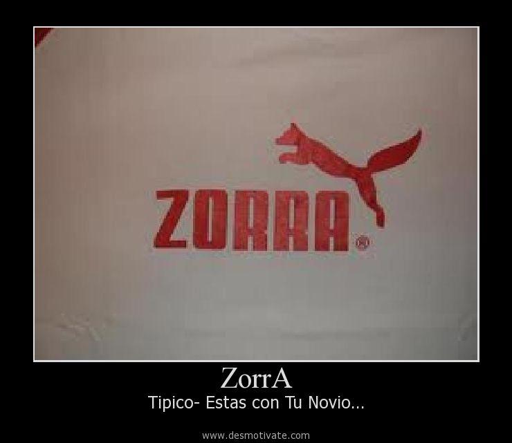 Frases Para Zorras http://desmotivate.com/desmot/zorra/21418