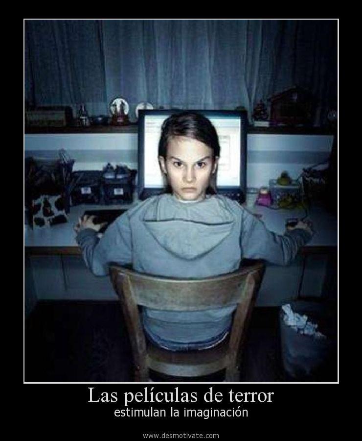 Las Películas De Terror Desmotivatecom Frases Y