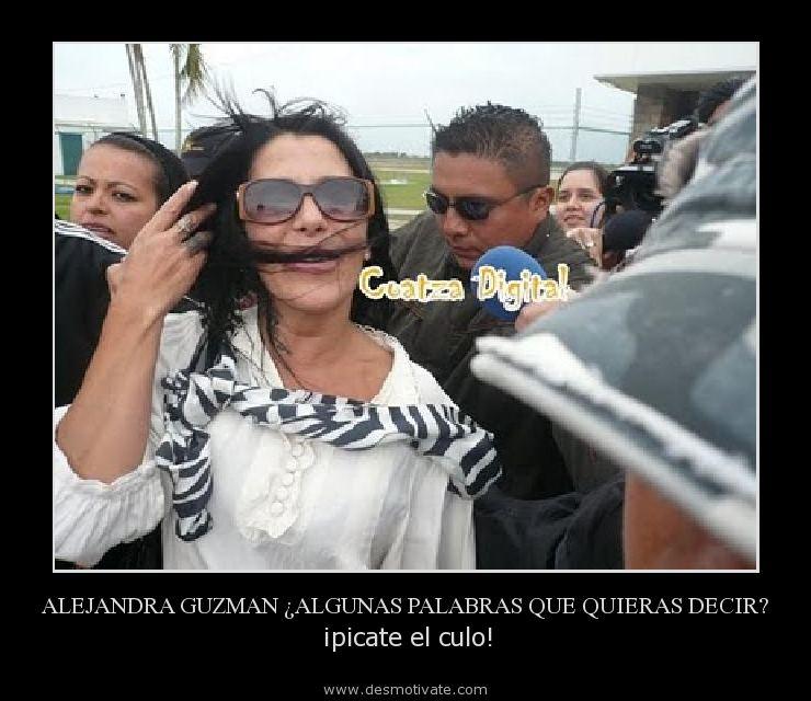Alejandra Guzman Algunas Palabras Que Quieras Decir Desmotivate